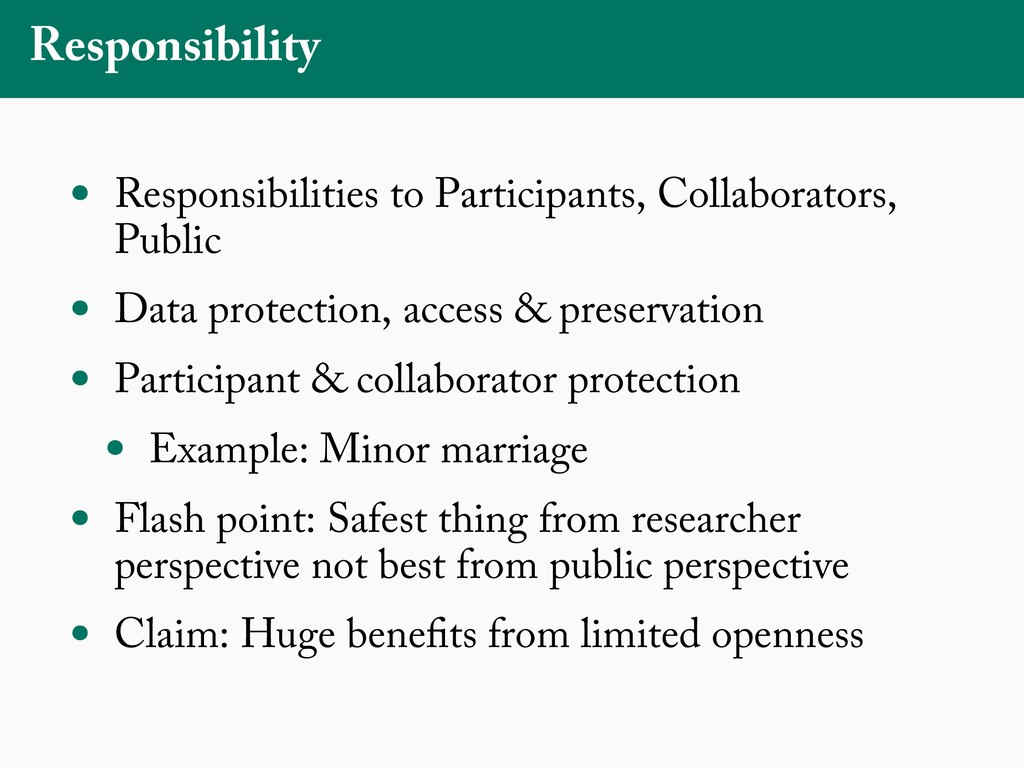 Responsibility • Responsibilities to Participan...