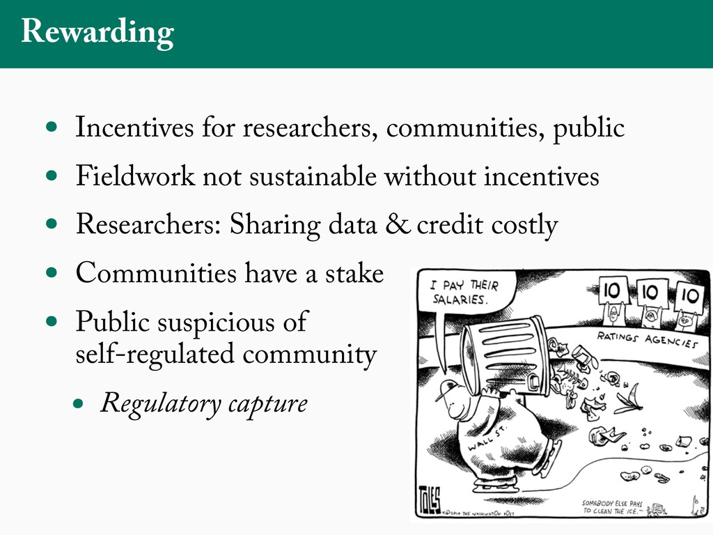 Rewarding • Incentives for researchers, communi...