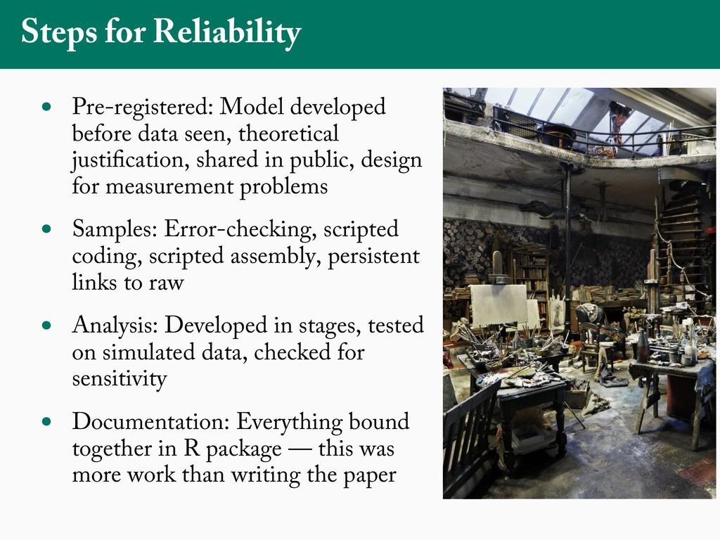 Steps for Reliability • Pre-registered: Model d...