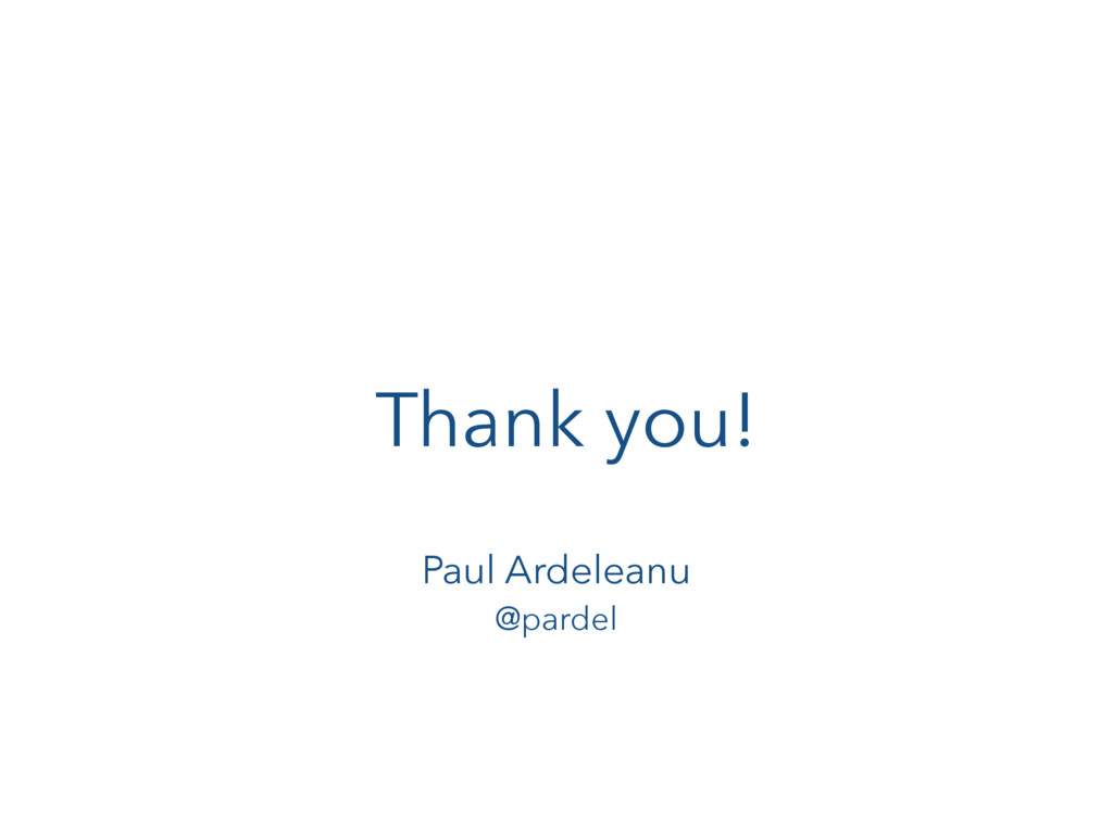 Thank you! Paul Ardeleanu @pardel