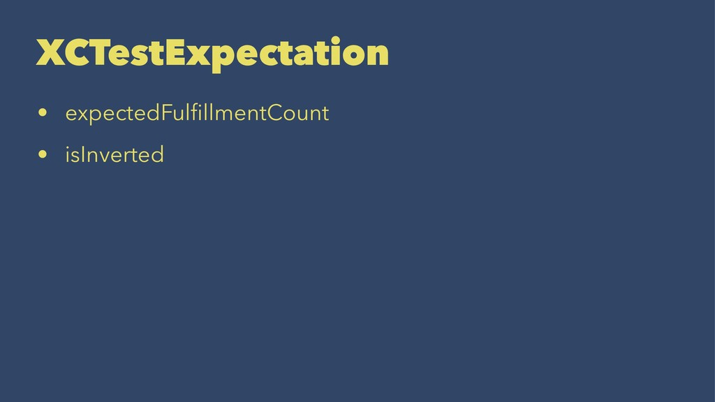 XCTestExpectation • expectedFulfillmentCount • i...