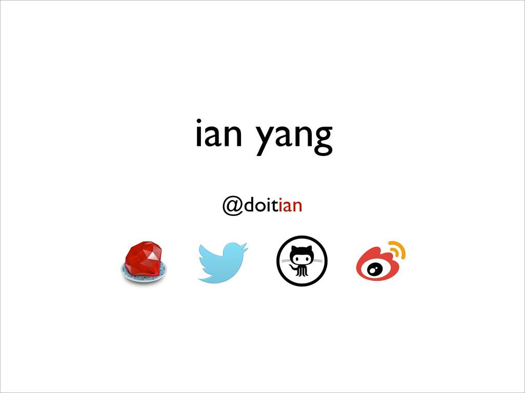 ian yang @doitian