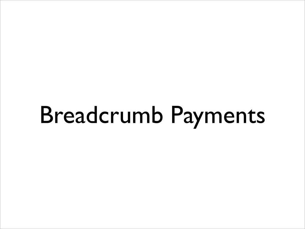 Breadcrumb Payments