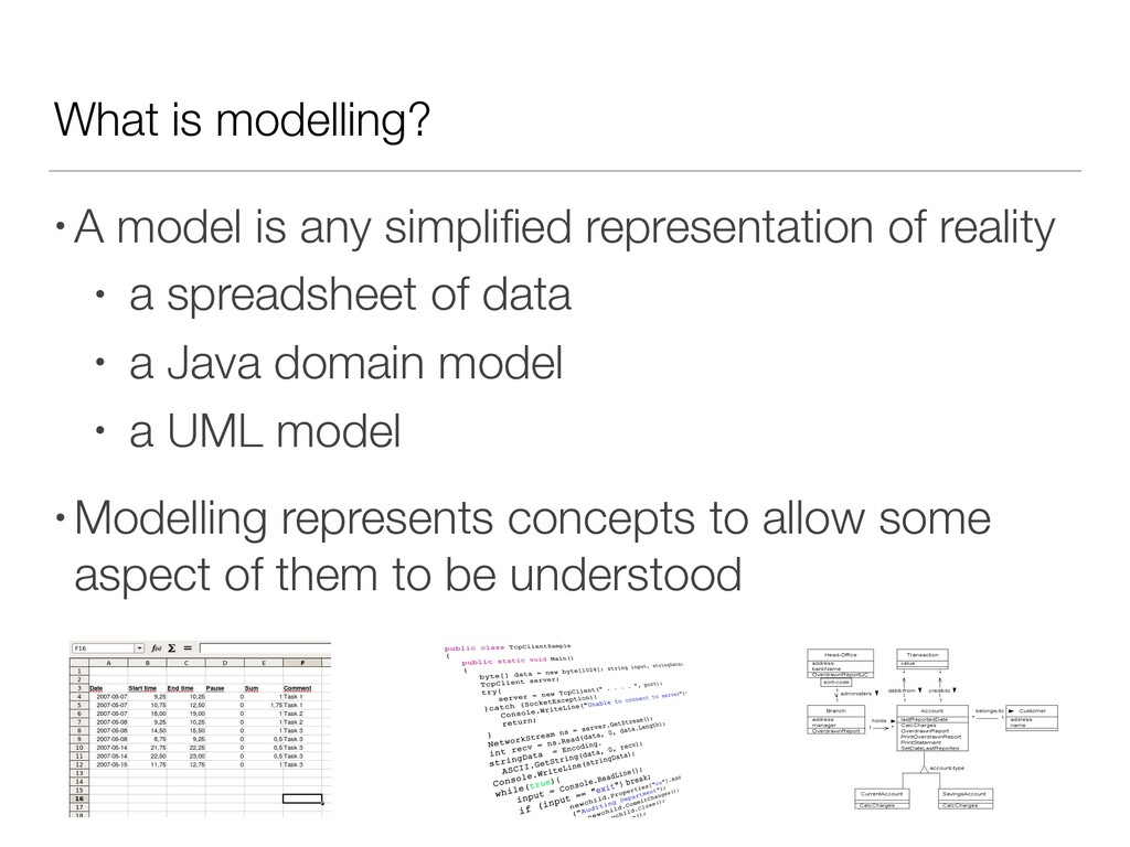 What is modelling? • A model is any simplified r...