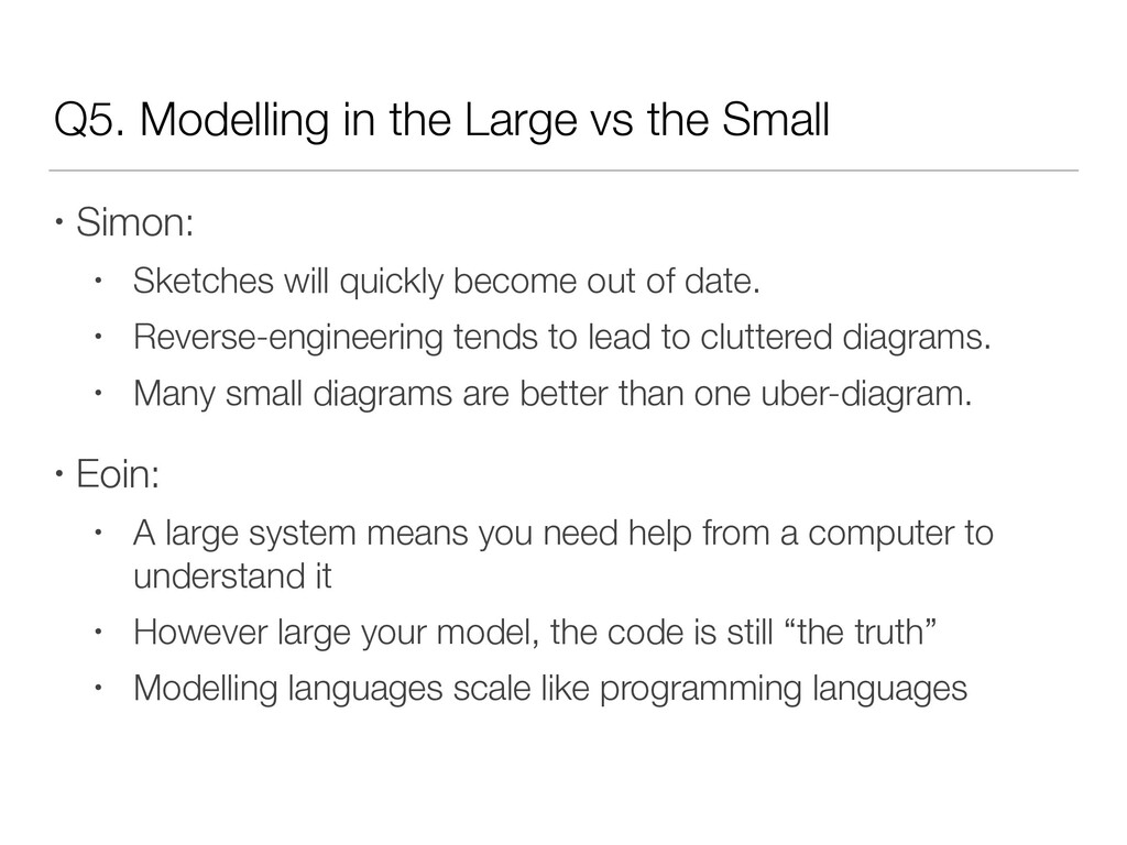Q5. Modelling in the Large vs the Small • Simon...