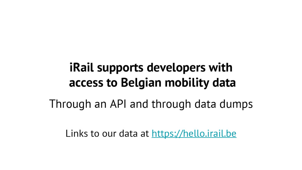 iRail supports developers with access to Belgia...