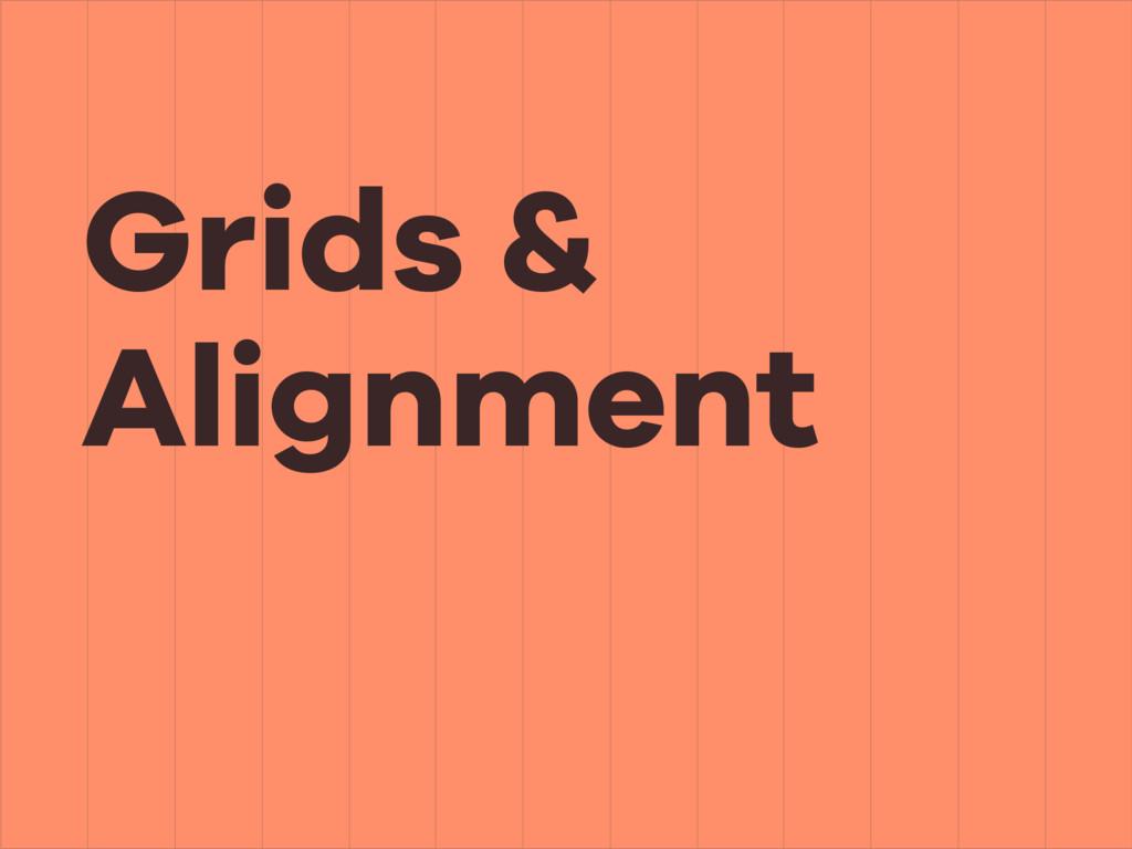 Grids & Alignment