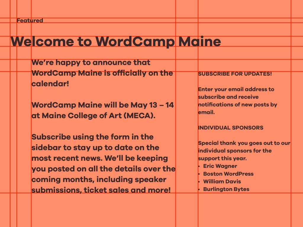 Welcome to WordCamp Maine Featured We're happy ...