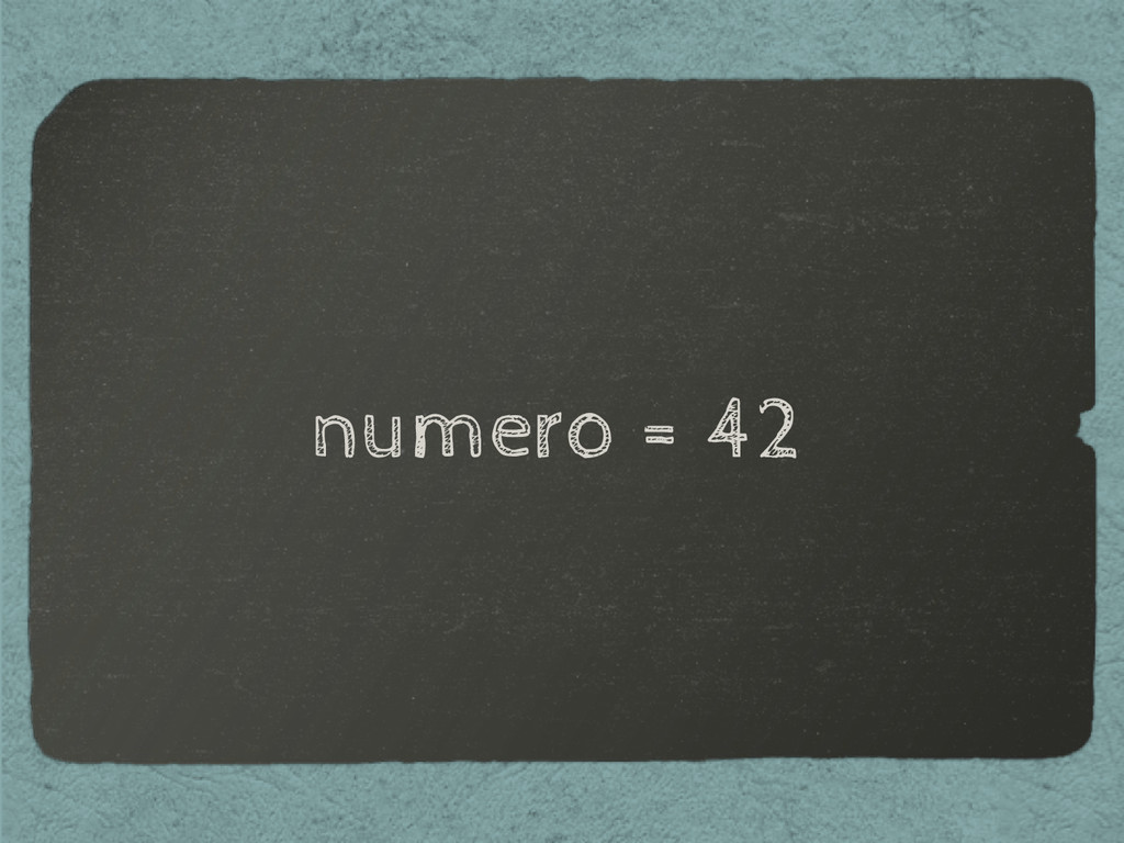 numero = 42