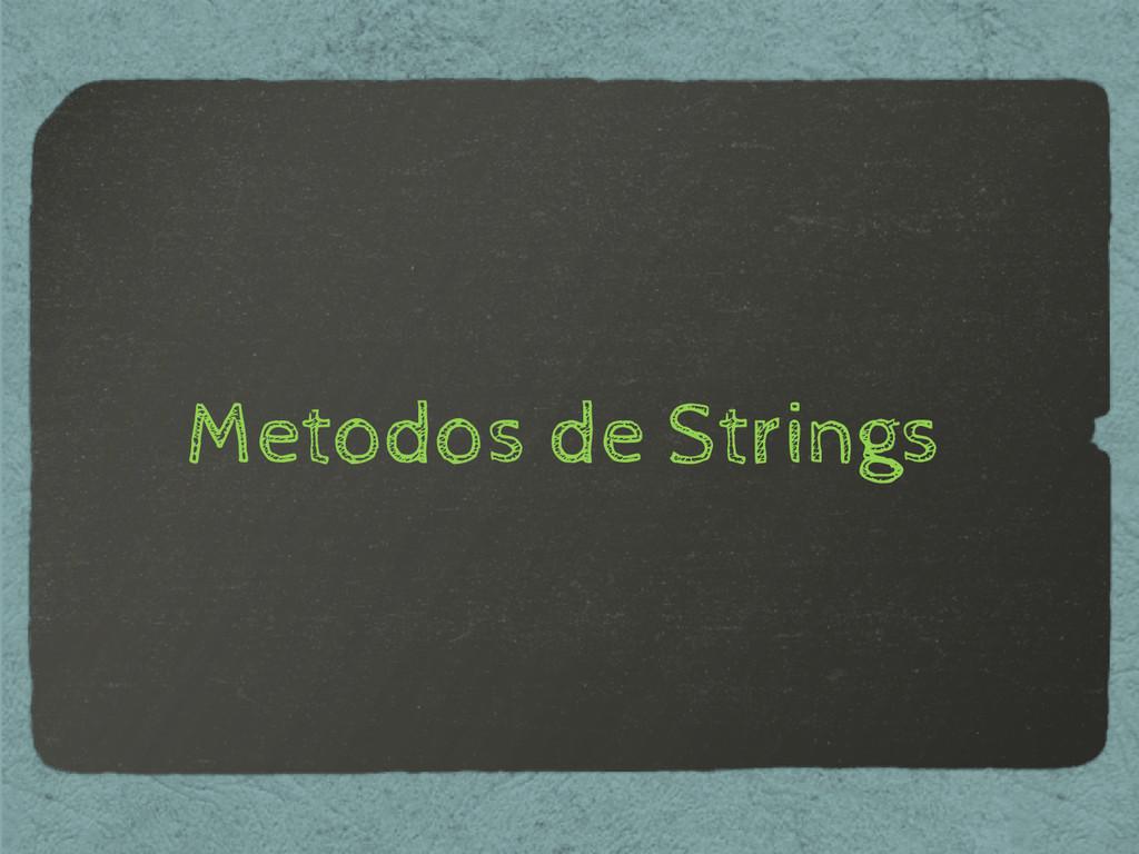 Metodos de Strings