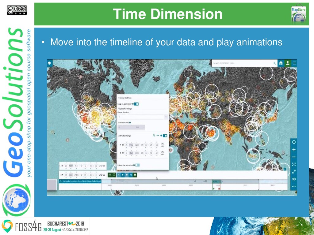 Time Dimension • Move into the timeline of your...
