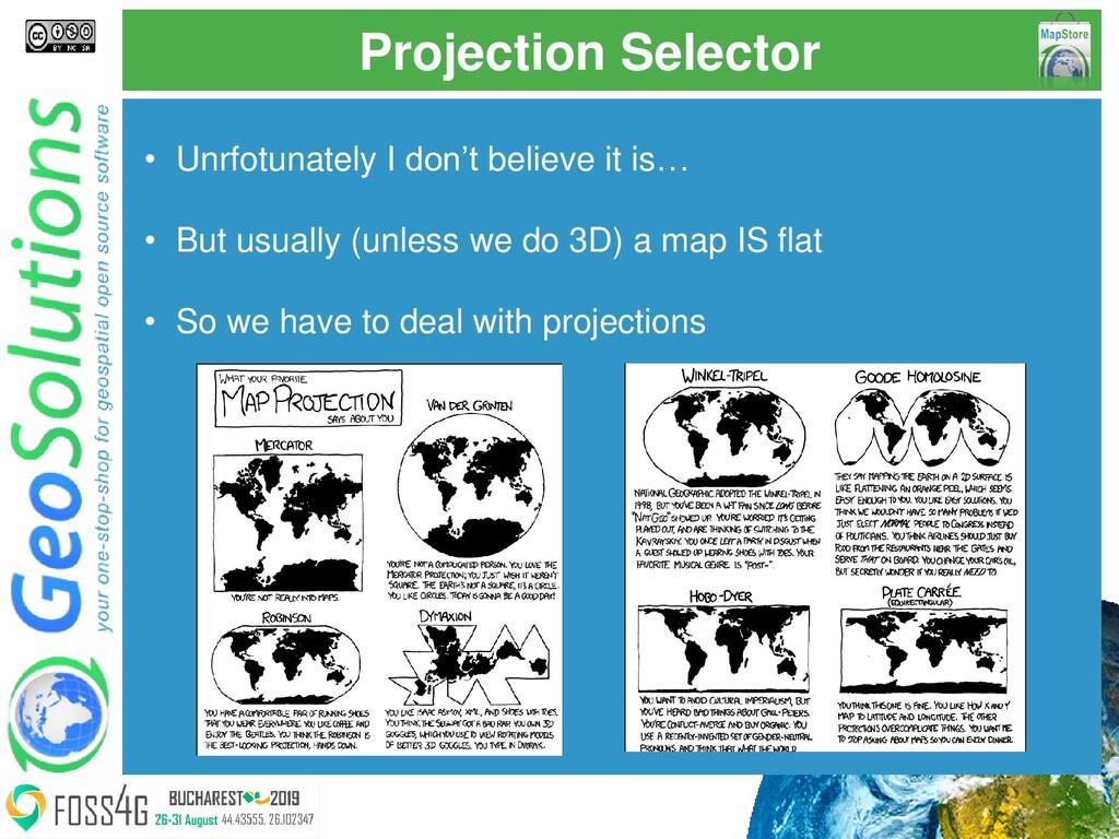 Projection Selector • Unrfotunately I don't bel...