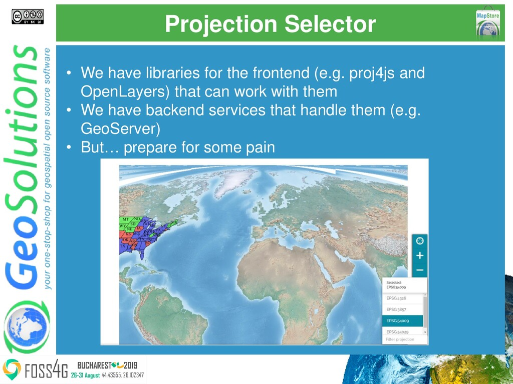 Projection Selector • We have libraries for the...
