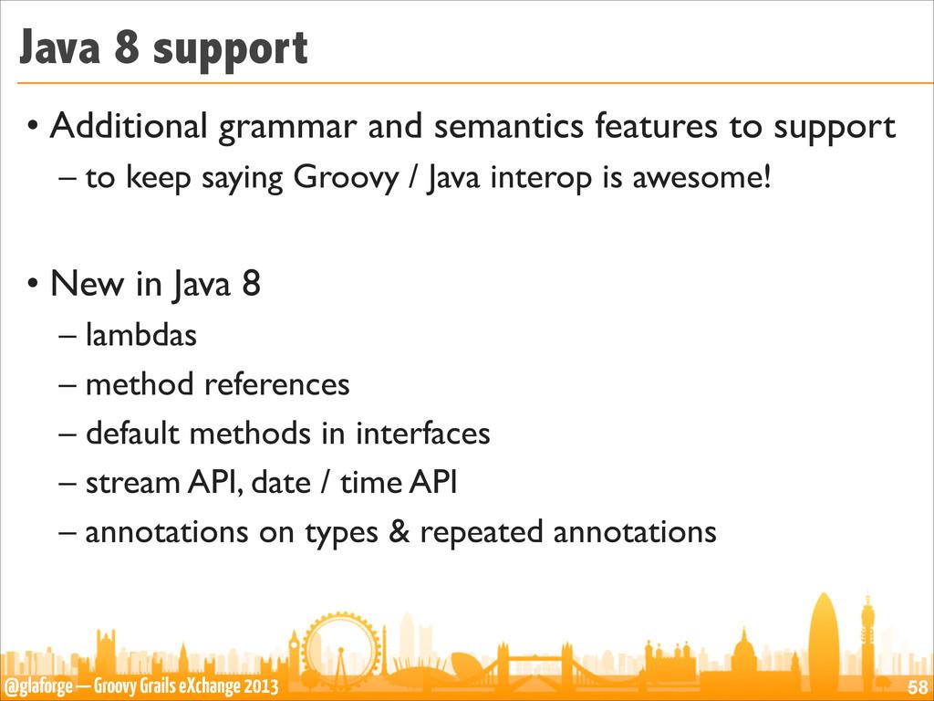 @glaforge — Groovy Grails eXchange 2013 Java 8 ...