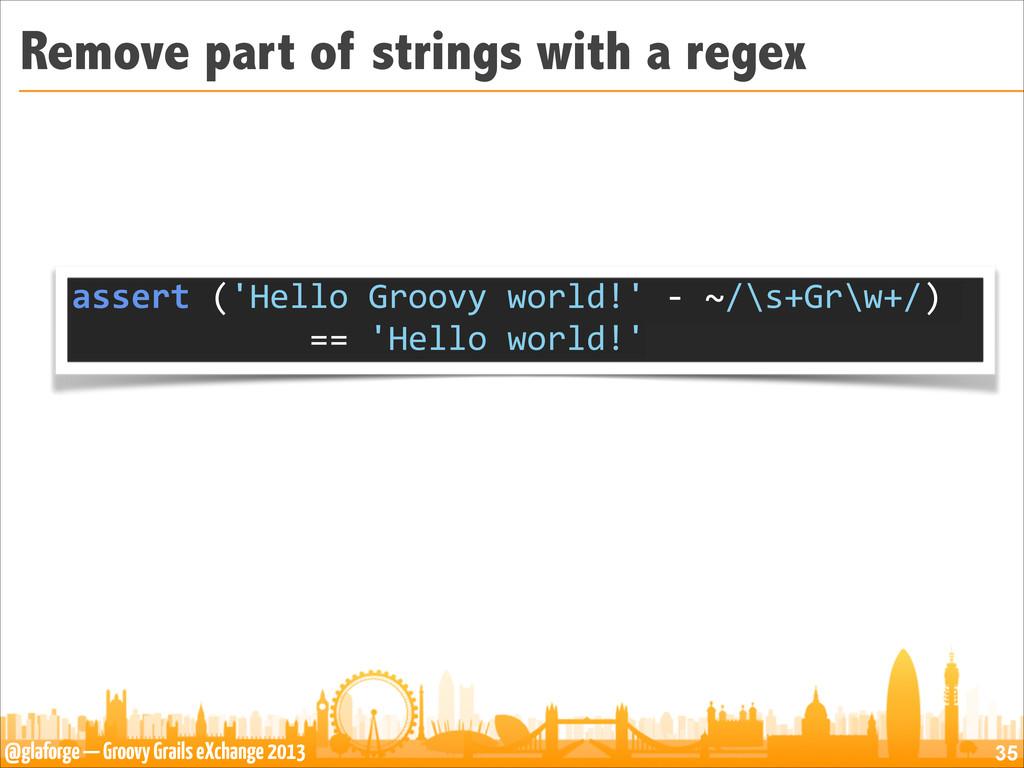 @glaforge — Groovy Grails eXchange 2013 Remove ...