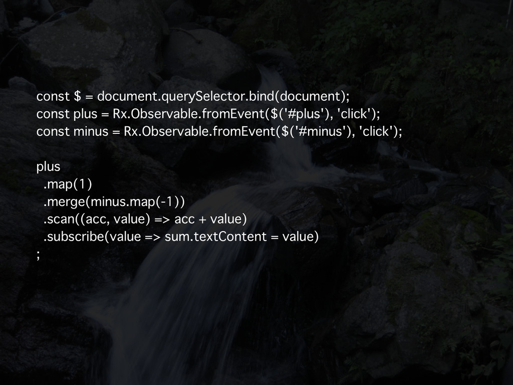 const $ = document.querySelector.bind(document)...