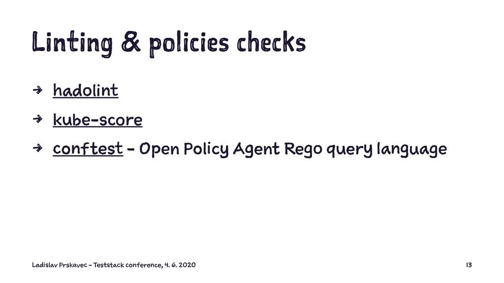 Linting & policies checks 4 hadolint 4 kube-sco...