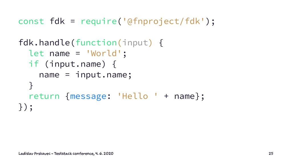 const fdk = require('@fnproject/fdk'); fdk.hand...