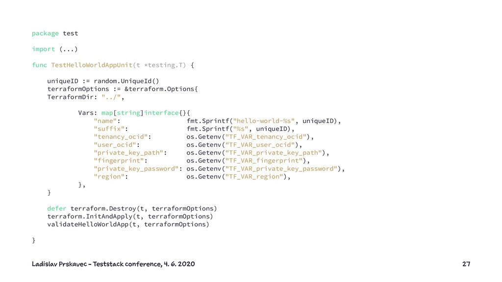 package test import (...) func TestHelloWorldAp...