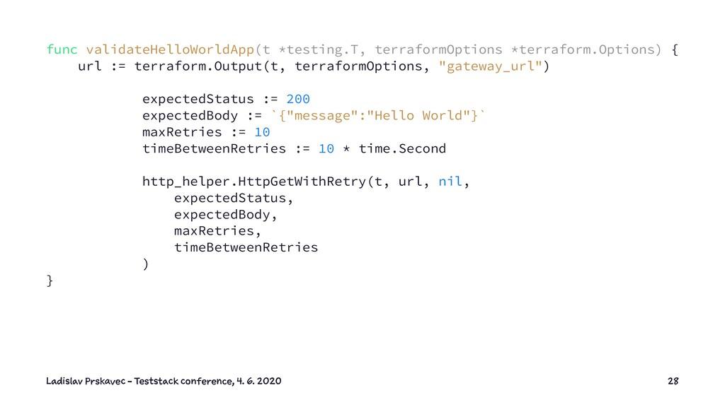 func validateHelloWorldApp(t *testing.T, terraf...