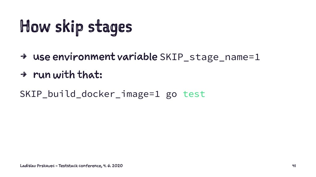 How skip stages 4 use environment variable SKIP...