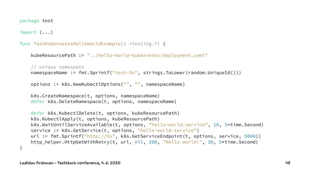package test import (...) func TestKubernetesHe...