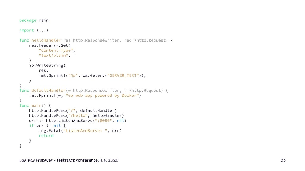 package main import (...) func helloHandler(res...