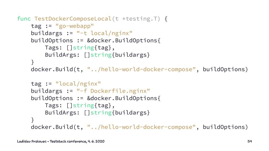 func TestDockerComposeLocal(t *testing.T) { tag...