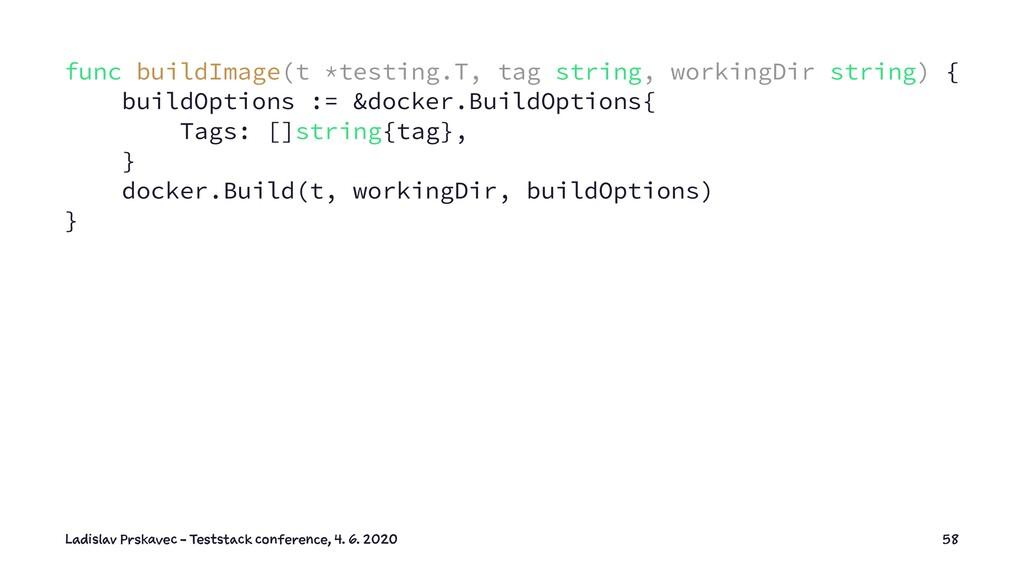 func buildImage(t *testing.T, tag string, worki...