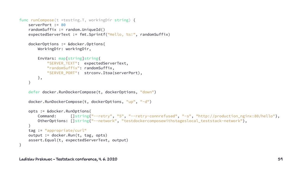 func runCompose(t *testing.T, workingDir string...
