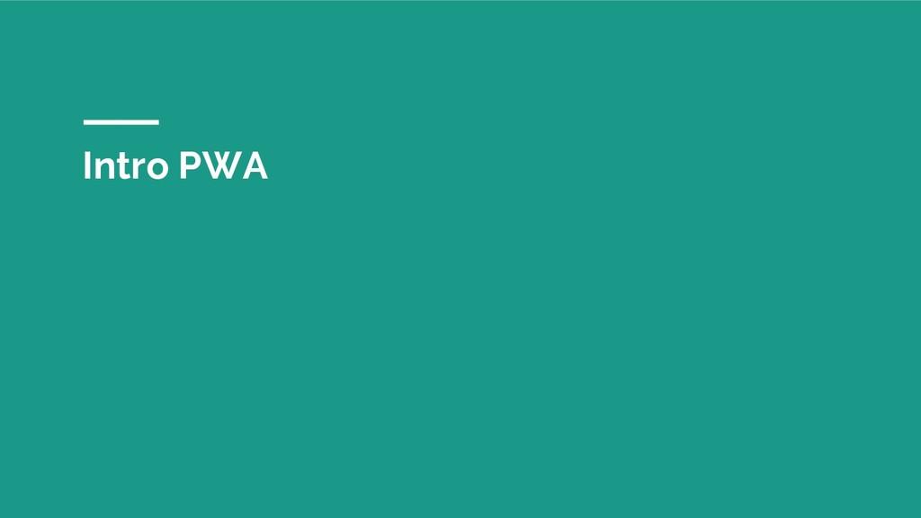 Intro PWA