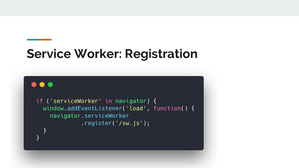 Service Worker: Registration