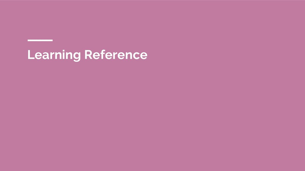 Learning Reference