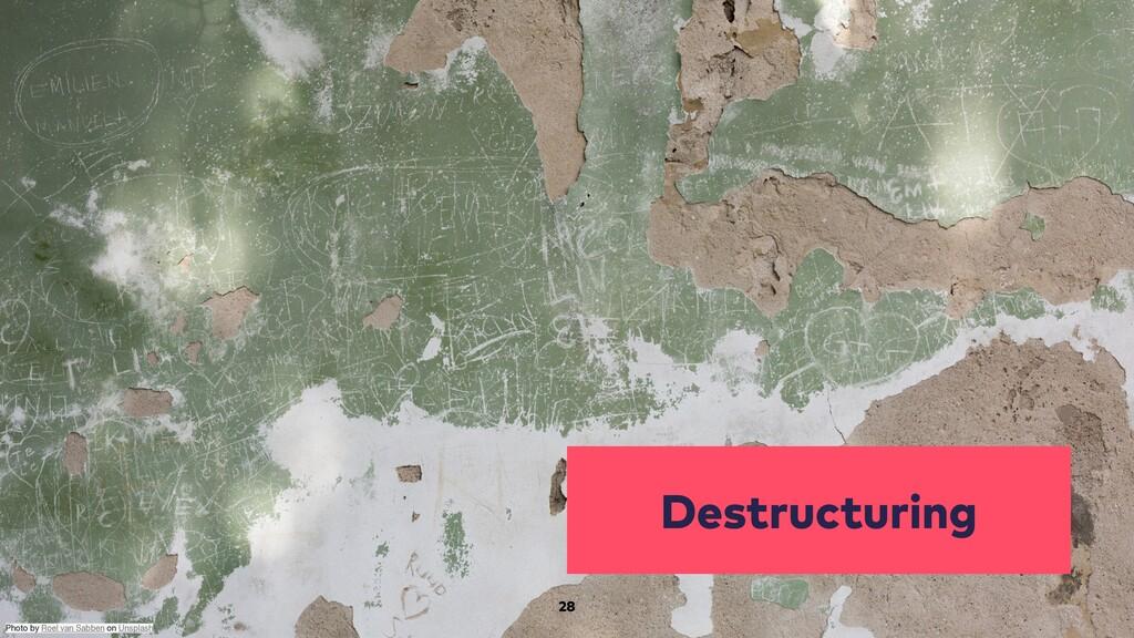 Destructuring 28 Photo by Roel van Sabben on Un...