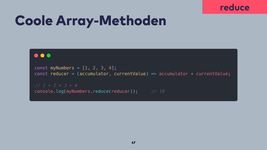 47 Coole Array-Methoden reduce