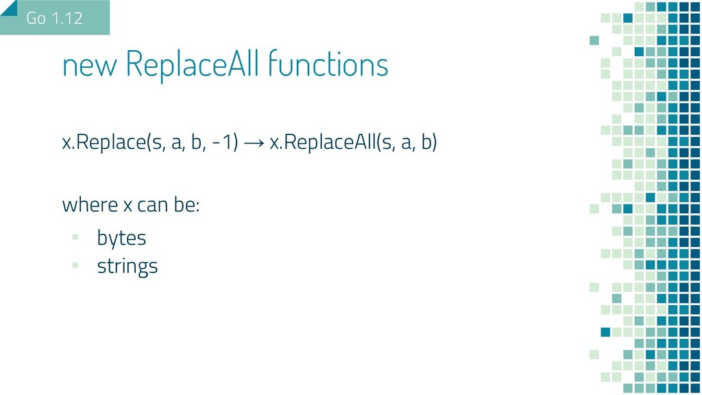 x.Replace(s, a, b, -1) → x.ReplaceAll(s, a, b) ...