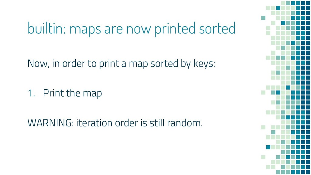 Now, in order to print a map sorted by keys: 1....