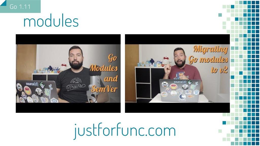 modules Go 1.11 justforfunc.com