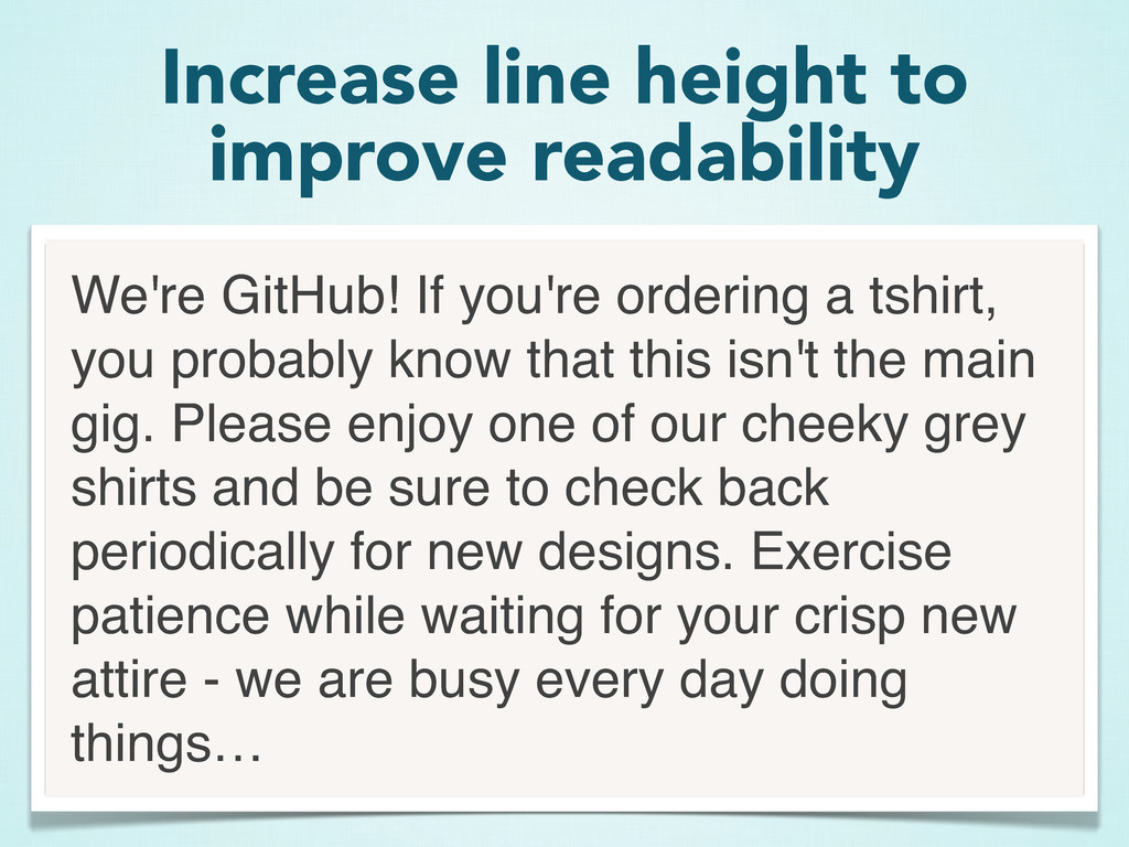 We're GitHub! If you're ordering a tshirt, you ...