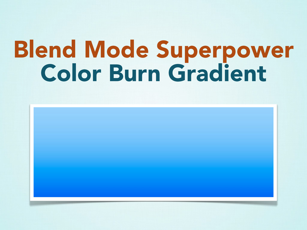 Blend Mode Superpower Color Burn Gradient