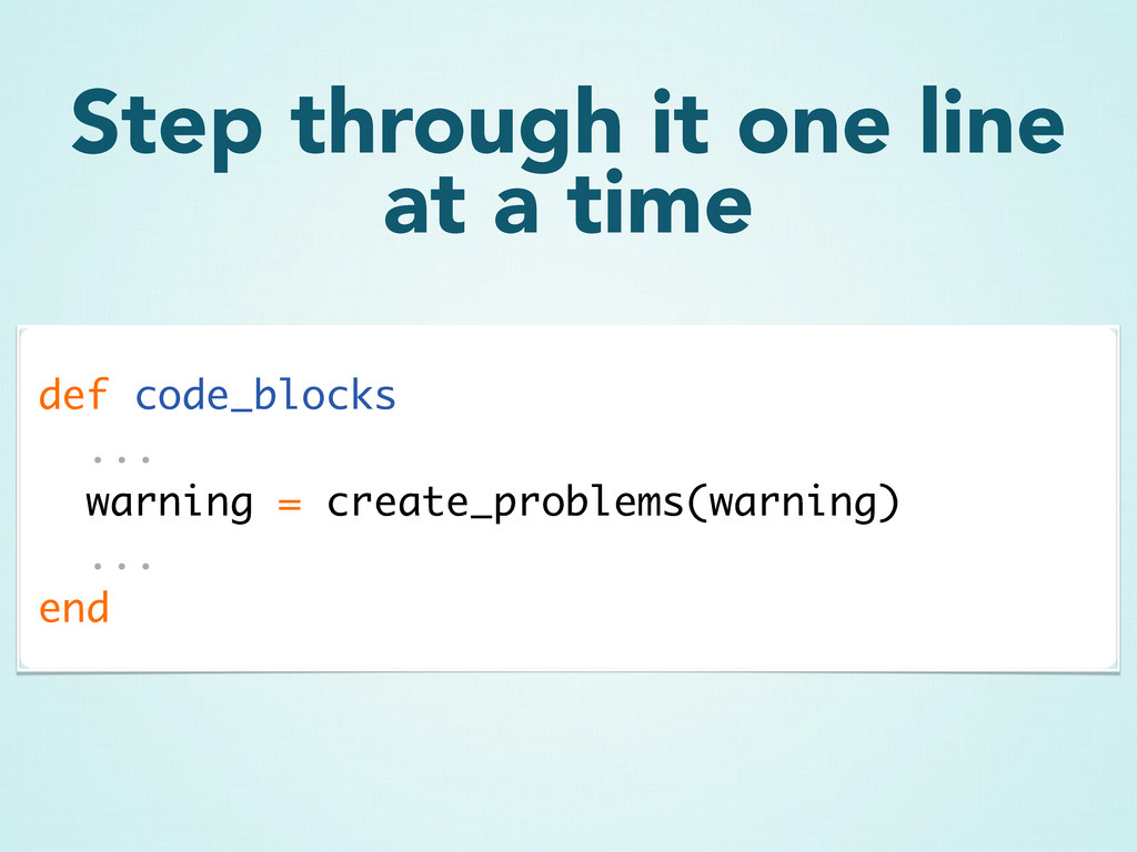 def code_blocks ... warning = create_problems(w...