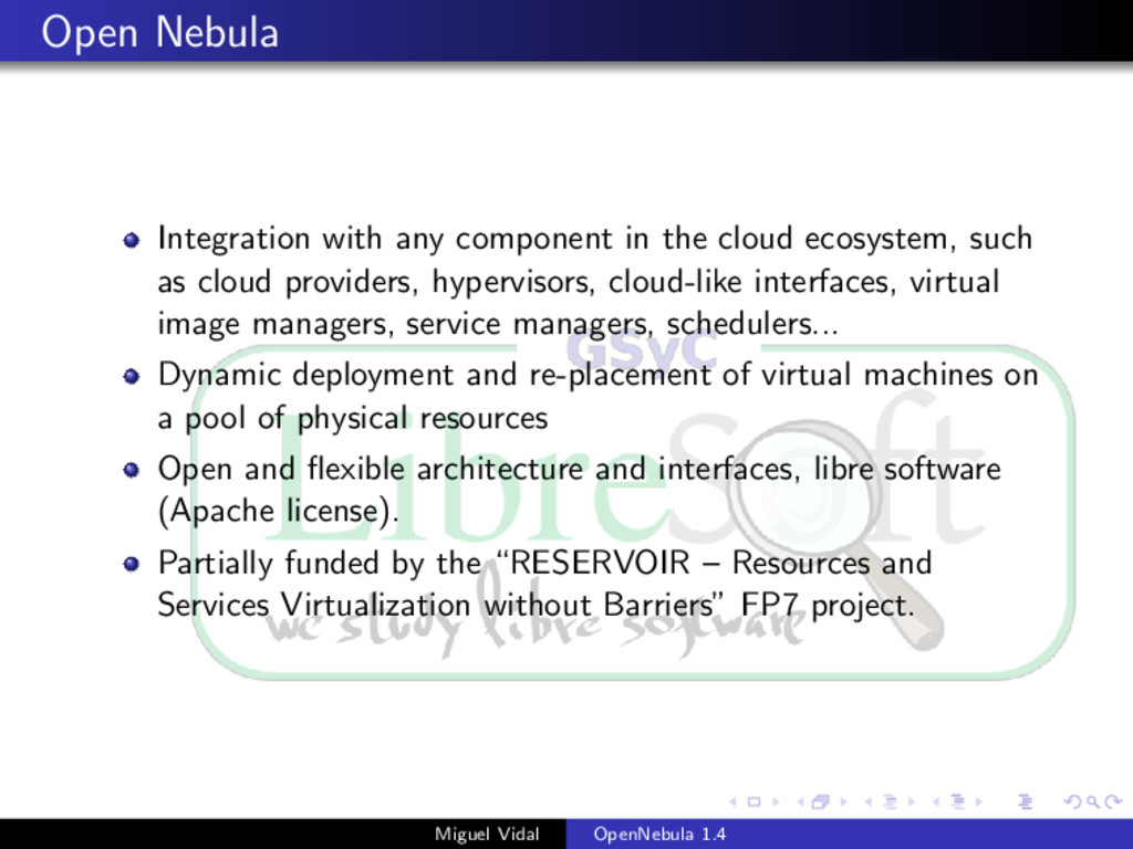 Open Nebula Integration with any component in t...