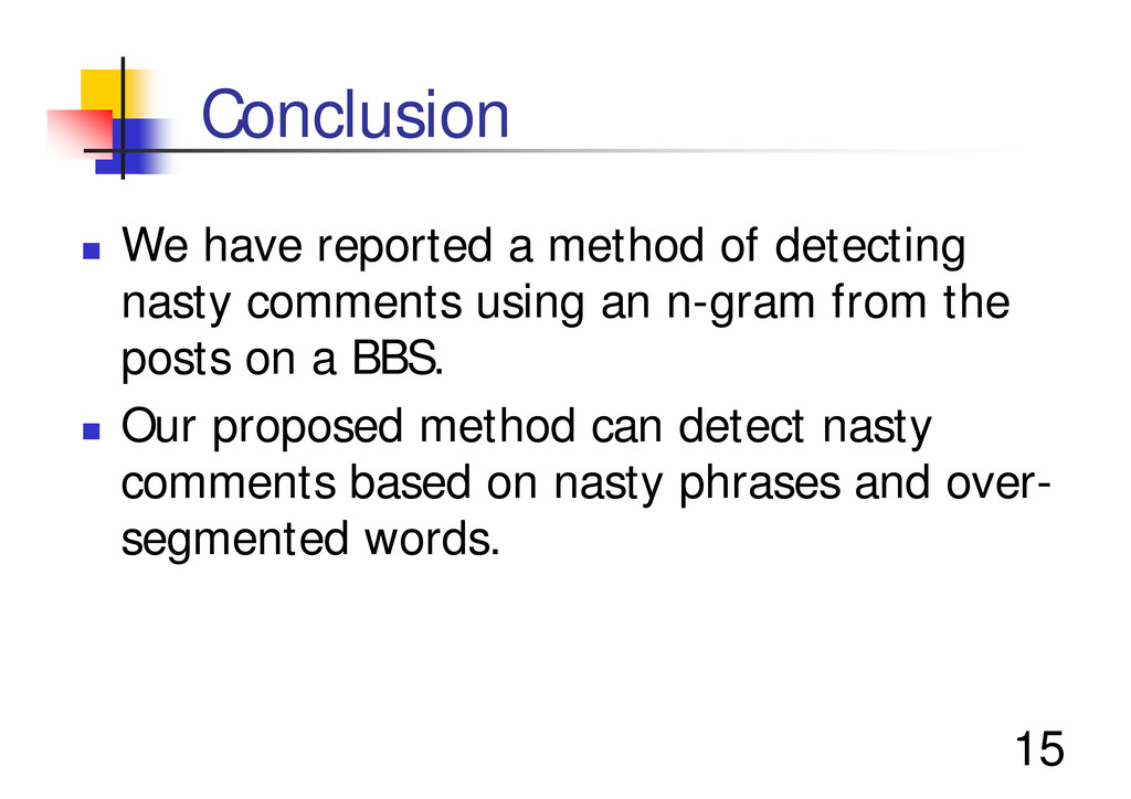 "15 Conclusion "" We have reported a method of de..."