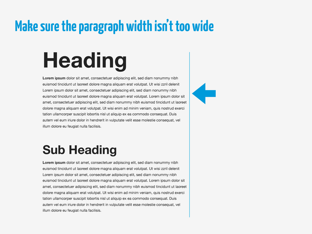 Make sure the paragraph width isn't too wide He...