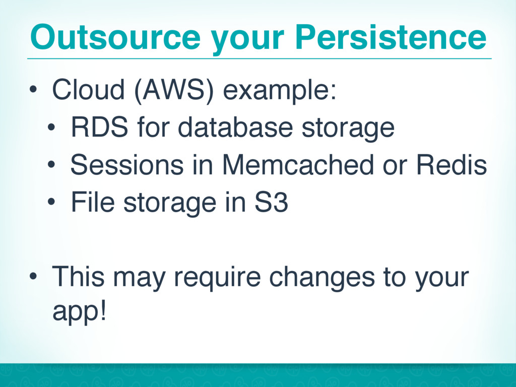 Outsource your Persistence • Cloud (AWS) exampl...