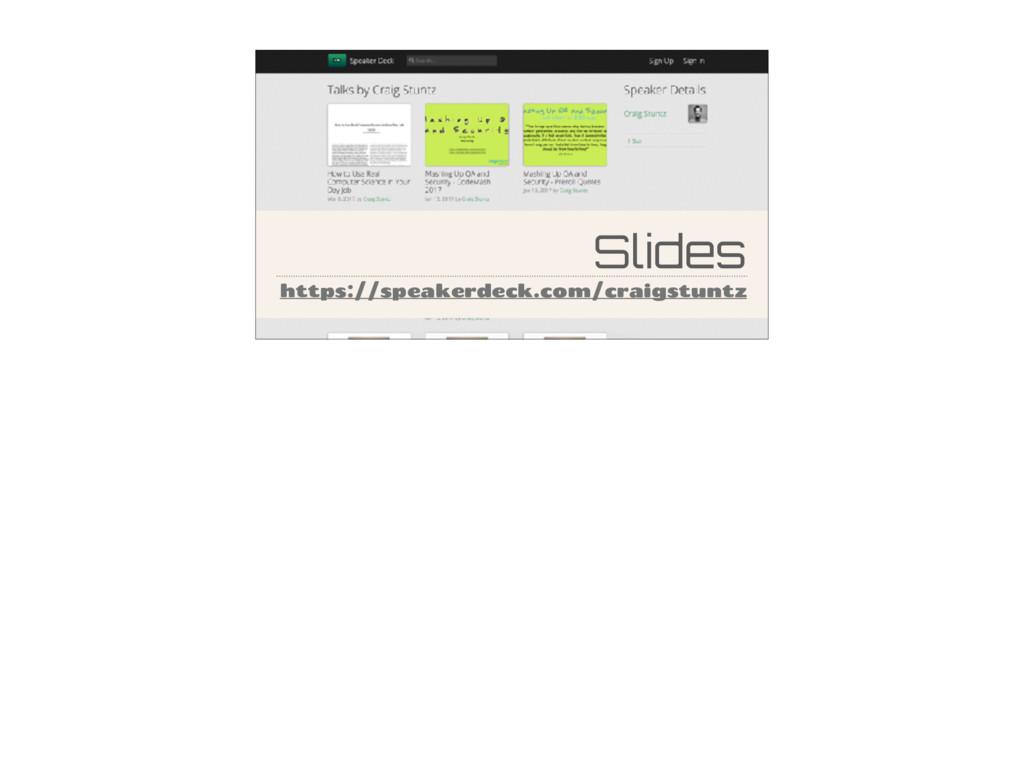 Slides https://speakerdeck.com/craigstuntz