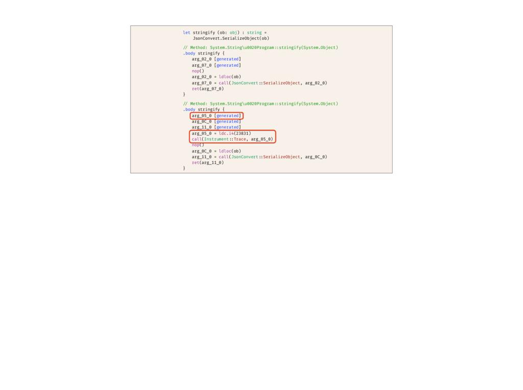 let stringify (ob: obj) : string = JsonConvert....