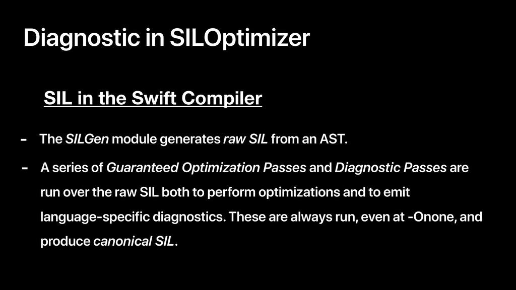 Diagnostic in SILOptimizer SIL in the Swift Com...