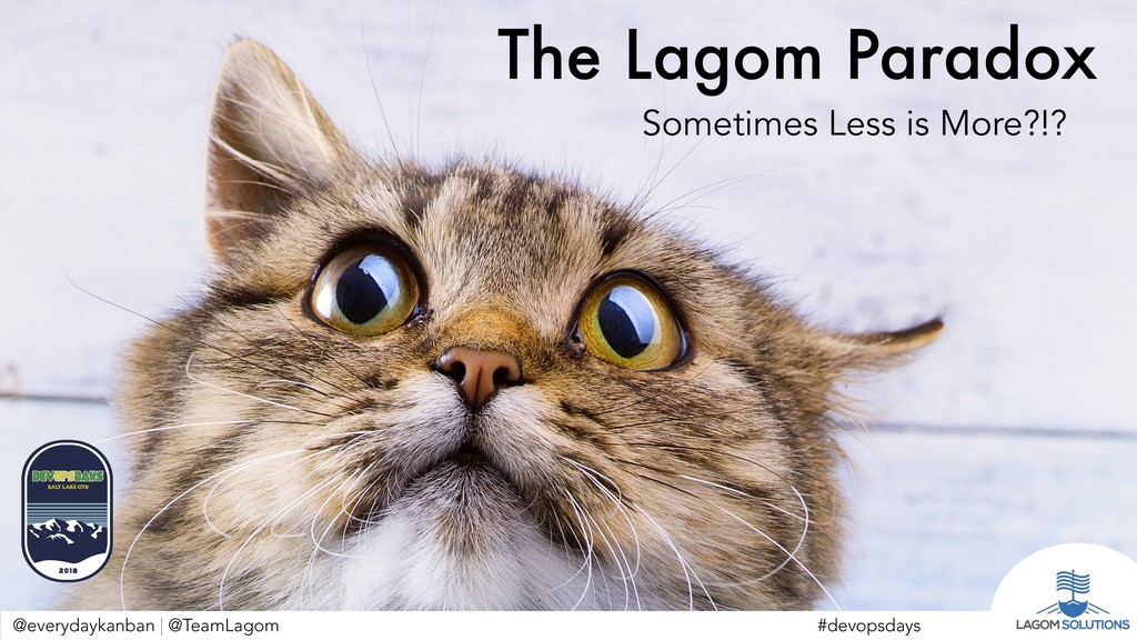 @everydaykanban | @TeamLagom The Lagom Paradox ...