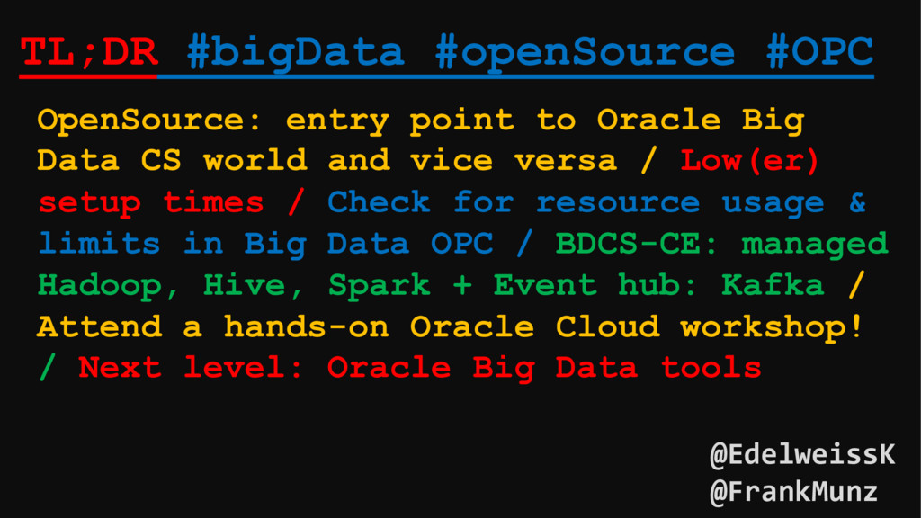 TL;DR #bigData #openSource #OPC OpenSource: ent...